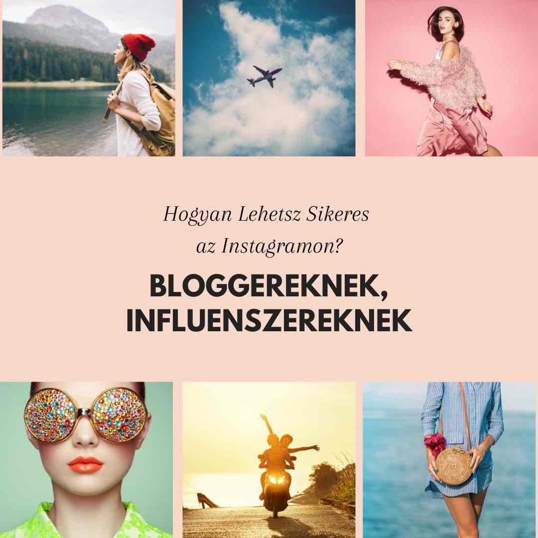 influencer tanfolyam, instagram tanfolyam, workshop bloggereknek , influenszereknek